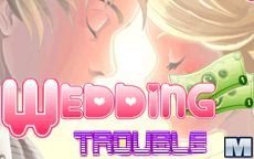 Wedding Troubles
